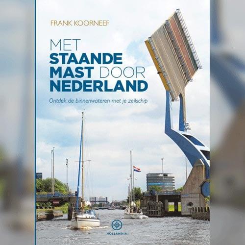 Met-Staande-Mast-door-Nederland